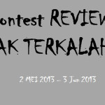 Contest Review Tak Terkalah.