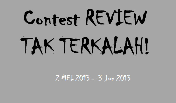 Contest Review Tak Terkalah