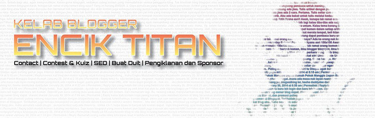 kelab blogger encik titan