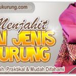 Panduan jahit Baju Kurung Melayu Riau.