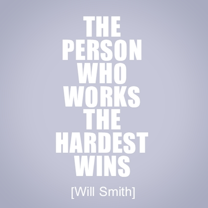 Will-Smith-quote-who-works-the-hardest