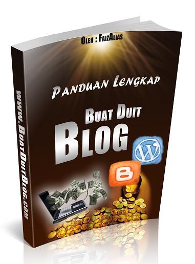 panduan lengkap buat duit dengan blog